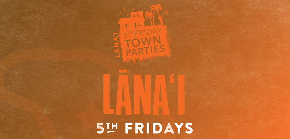 lanai-chamber-of-commerce-5th-Fridays-information
